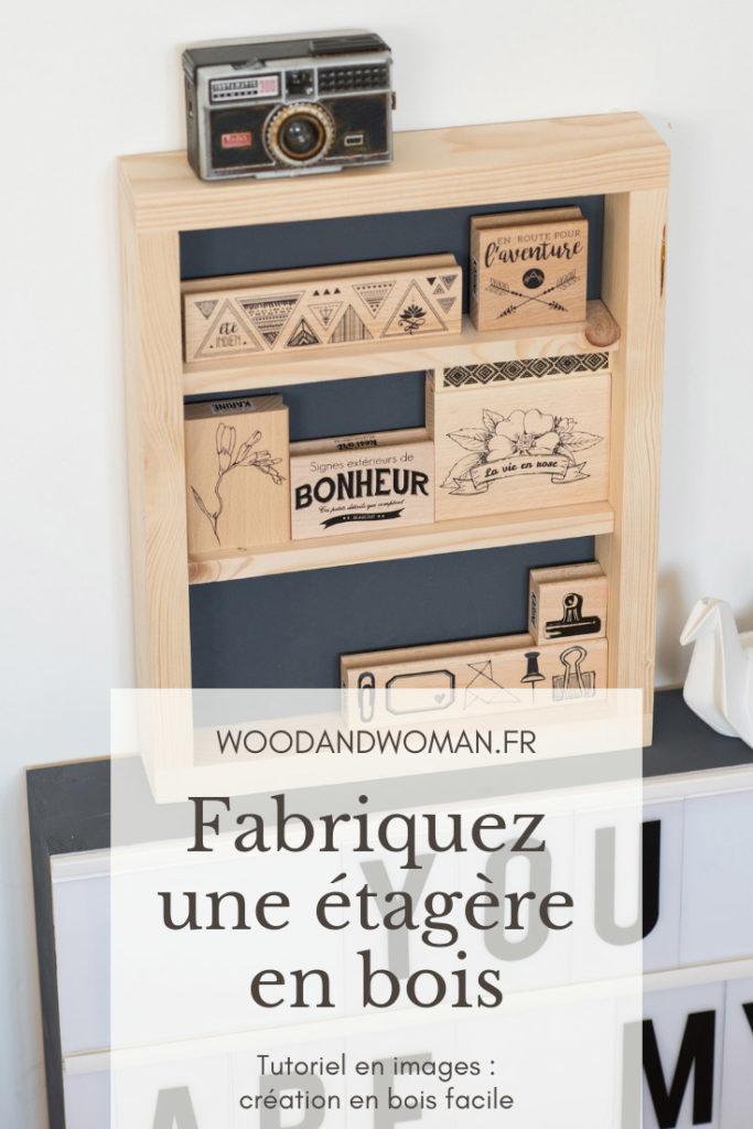Découvrez comment fabriquer très rapidement une étagère en bois pour ranger vos fournitures créatives mais pas seulement !